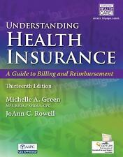 Understanding Health Insurance : A Guide to Billing and Reimbursement (with...