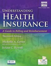 Understanding Health Insurance by Green, Michelle A. 13th with access codes
