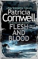 Flesh and Blood (Kay Scarpetta 22),Patricia Cornwell