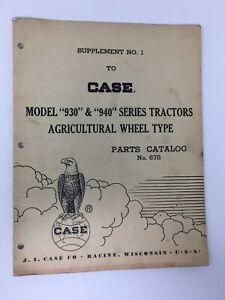 Case Model 930 940 Series Tractors Supplement Parts Catalog 678 1961