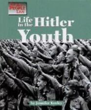 The Way People Live - Life in the Hitler Youth by Jennifer Keeley