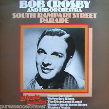 Bob CROSBY & son orchestre-SOUTH RAMPART STREET PARADE (uk 20 TK 1970 S LP)