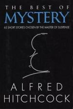 The Best of Mystery 63 Short Stories Chosen by the Master of Suspense Hitchcock