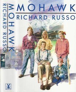 Richard Russo - Mohawk - 1st/1st (1987 Heinemann First Edition DJ)