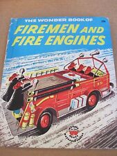 The Wonder Book of Firemen and Fire Engines by Lisa Peters - Wonder Books 1956