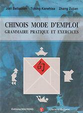 CHINOIS MODE D'EMPLOI grammaire pratique et exercices You Feng livre