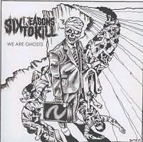 Six Reasons to Kill-we are Ghosts-CD - 200808