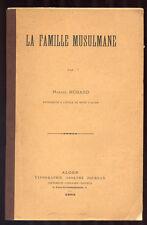 MARCEL MORAND, LA FAMILLE MUSULMANE (1903)