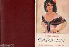CARMEN / Prosper MERIMEE // Collection Pourpre // 1950 // Sauvage et corrompue