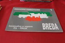 FS ITALIA LOCOMOTIVE A VAPORE IMMAGINI FERROVIARIE 1 BREDA LA TRAVERSINA