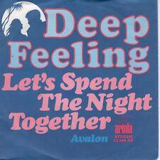 7inch DEEP FEELINGlet's spend the night togetherHOLLAND 1974 EX+ (S1201)