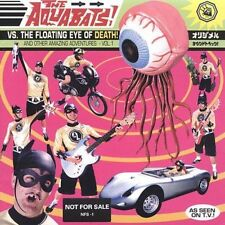 Aquabats Vs. the Floating Eye of Death! by The Aquabats (CD, Oct-1999)