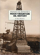 Western Oil Reporter's Rocky Mountain Oil History, HC Book, by; Rountree