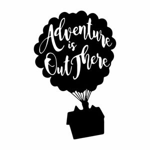 """6.5"""" ADVENTURE IS OUT THERE Vinyl Decal Sticker Car Window Laptop Up Disney Love"""