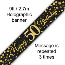 Holographic Black & Gold Happy 50th Birthday Banner 270 Cm Long Repeats 3 Times