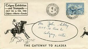 Calgary Stampede 1943 #8 Exhibition cover with CDS, label and slogan cancel back