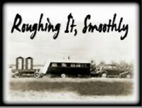 """*Postcard-""""Old Trailer/being Pulled by Old Car"""" -Roughing It, Smoothly-CLASSIC--"""