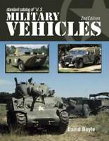 Standard Catalog of U.S. Military Vehicles - Paperback By Doyle, David - GOOD