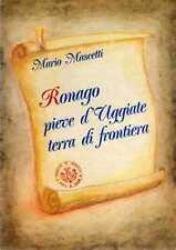 A13 Ronago pieve d'Uggiate (Como) terra di frontiera Mario Mascetti Comune 1989