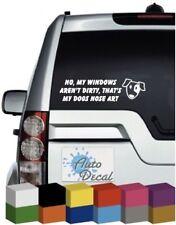 No My windows aren't dirty thats my dogs nose art Vinyl Car, Van, 4x4 Sticker
