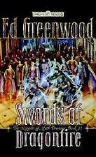 Swords of Dragonfire (Forgotten Realms: The Knights of Myth Drannor, Book 2), Ed