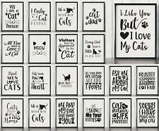 Funny Cat Quote Prints For Wall & Home Decor  - Fun Pet Typography Posters