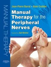 Manual Therapy for the Peripheral Nerves, 1e, Croibier DO  MRO (F), Alain, Barra