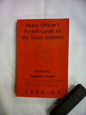 Peace Officer's Pocket Guide to the Texas Statues 2006-07, PB 171112