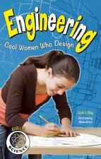 Engineering: Cool Women Who Design: By May, Vicki  V.