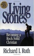 Living Stones: Becoming a Rock-Solid Christian