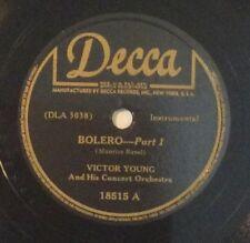 Victor Young on 78 rpm Decca 18515: Bolero (Ravel) (in 2 parts); Cond E;  194