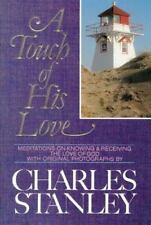 A Touch of His Love: Meditations on Knowing and Receiving the Love of God Stanl