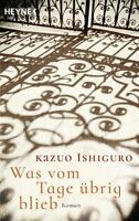 Was vom Tage übrig blieb von Kazuo Ishiguro (2016, Taschenbuch)