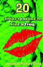 20 autres raisons pour embrasser une grenouille par