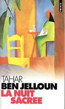 TAHAR BEN JELLOUN / LA NUIT SACRE / POINTS POCHE