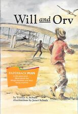 Will and Orv by Walter A. Schulz On my Own History Wright Brothers Biography