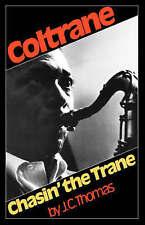 NEW Coltrane Chasin' The Trane by J. C. Thomas
