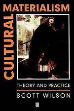 Cultural Materialism. Theory and Practice by Wilson, Scott (Paperback book, 1995