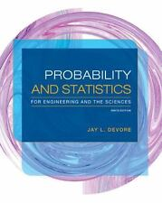 Probability and Statistics for Engineering and the Sciences by Jay L. Devore...