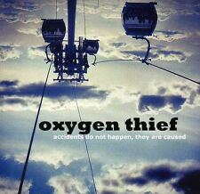 Oxygen Thief - Accidents Do Not Happen They Are Caused [New CD] UK - Import