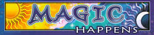 Magic Happens - Magnetic Bumper Sticker / Decal Magnet