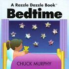 Bedtime Murphy, Chuck Board book Used - Good