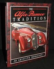 THE ALFA ROMEO TRADITION GRIFFITH BORGESON HARDBACK BOOK 1750 GS 1600 GIULIA