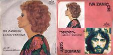 DISCO 45 GIRI    IVA ZANICCHI - L'INDIFFERENZA // SARA' DOMANI