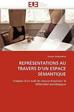 REPRÉSENTATIONS AU TRAVERS D'UN ESPACE SÉMANTIQUE: Création d'un outil de mesure