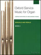 Oxford servizio Musiche per organo BOOK 2 MANUALE E PEDALE Spartiti Musicali LIBRO