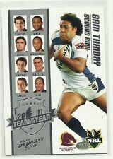 2012 NRL SELECT DYNASTY BRISBANE BRONCOS SAM THAIDAY TY7 TEAM OF THE YEAR CARD