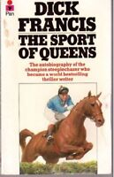 The Sport of Queens: The Autobiography of Dick Francis By Dick  .9780330266857