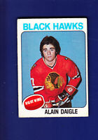 Alain Daigle RC 1975-76 O-PEE-CHEE OPC Hockey #394 (VG) Chicago Blackhawks