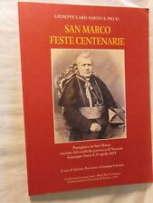 SAN MARCO FESTE CENTENARIE Giuseppe Sarto Quirino Bortolato patriarca Venezia